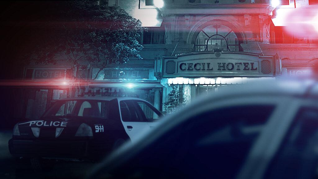 Στη Σκηνή του Εγκλήματος: Εξαφάνιση στο Ξενοδοχείο Cecil | Επίσημη τοποθεσία Netflix