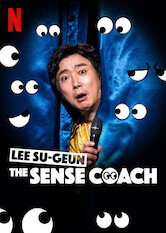 Search netflix Lee Su-geun: The Sense Coach